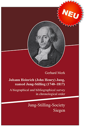 Johann Heinrich (John Henry) Jung named Stilling (1740-1817): A biographical and bibliographical survey
