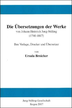 Die Übersetzung der Werke von Johann Heinrich Jung-Stilling (1740-1817)